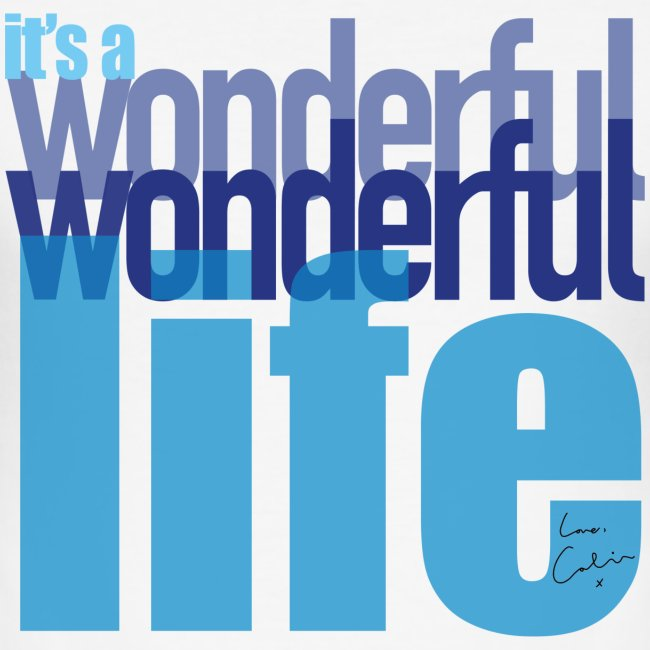It's a wonderful life blues