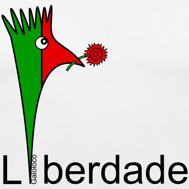 Galoloco - Liberdaded - 25 Abril