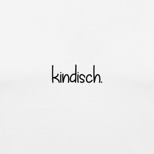 kindisch. /b