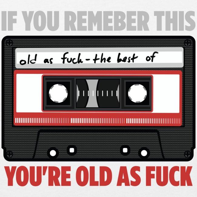 Cassette old as fuck