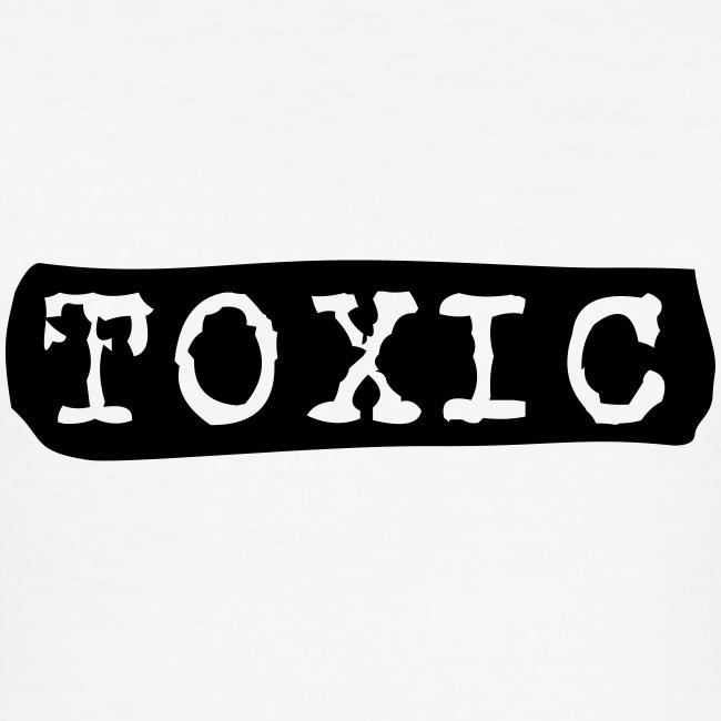 toxisch toxic