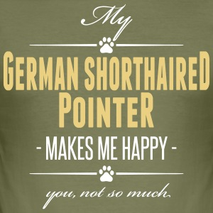 My German Shorthaired Pointer makes me happy - Männer Slim Fit T-Shirt