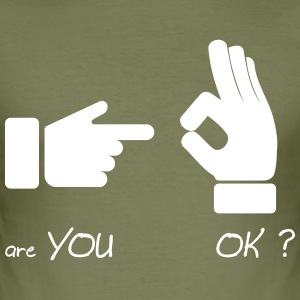 are you ok ? (sex fun) - slim fit T-shirt