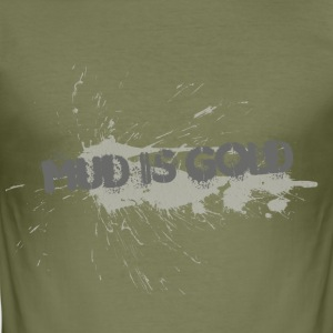 mud_is_gold - Camiseta ajustada hombre