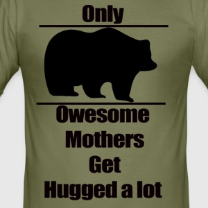 Mother t-shirt, Only owesome mothers get hugged a - Men's Slim Fit T-Shirt