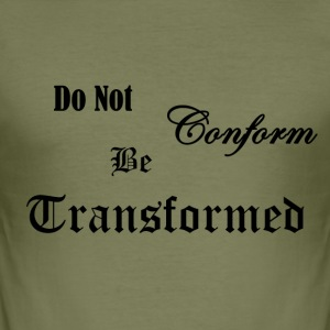 Do_Not_be_Conformed_copy - Men's Slim Fit T-Shirt