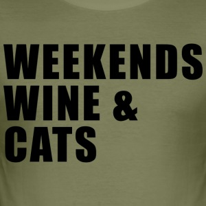WEEKEND. WINE AND CATS! - Männer Slim Fit T-Shirt