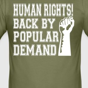 Human Rights! Back By Popular Demand! - Men's Slim Fit T-Shirt