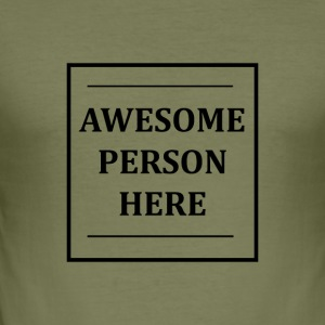AWESOMEPERSONHERE - Men's Slim Fit T-Shirt