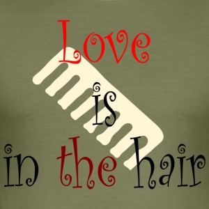 Love is in the Hair - Men's Slim Fit T-Shirt