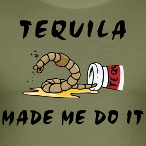 Tequila Made Me Do It - Slim Fit T-skjorte for menn