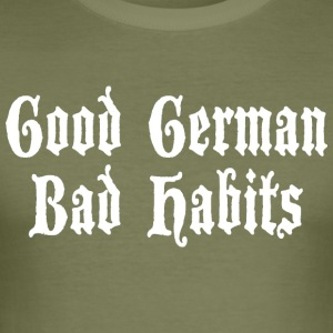 Good German Bad Habits - Men's Slim Fit T-Shirt