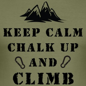 Rock Climbing Keep Calm Chalk Up And Climb - Men's Slim Fit T-Shirt