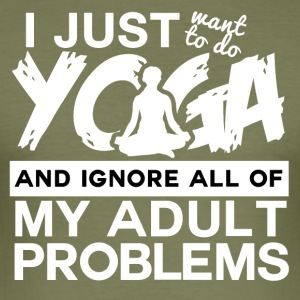 I just Yoga and Relax - Men's Slim Fit T-Shirt