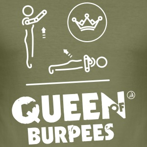 Queen of Burpees - Tee shirt près du corps Homme