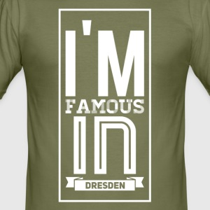 white im famous in Dresden - Men's Slim Fit T-Shirt