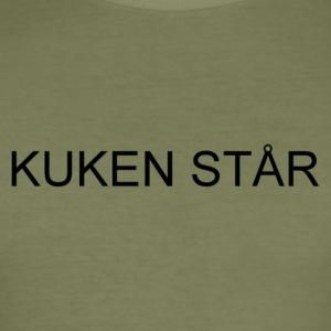 kuken står - Slim Fit T-shirt herr