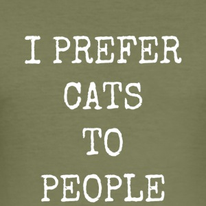 I prefer cats to people - Men's Slim Fit T-Shirt