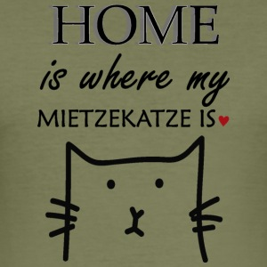 Home is where my miezekatze is - Männer Slim Fit T-Shirt
