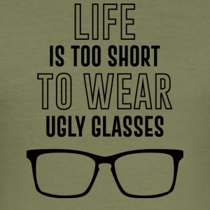 Optician: Life is too short to wear ugly glasses. - Men's Slim Fit T-Shirt
