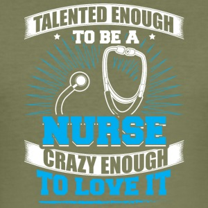 TALENTED nurse - Männer Slim Fit T-Shirt