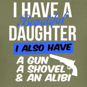 i have a beautiful daughter i also have a gun a sh - Men's Slim Fit T-Shirt