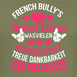 FRENCH BULLY - Männer Slim Fit T-Shirt