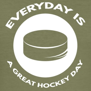 Hockey: Everyday is a great day hockey - Men's Slim Fit T-Shirt
