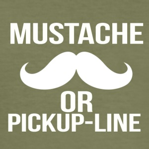 mustache or pickup line - Männer Slim Fit T-Shirt