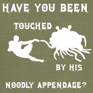 HAVE YOU BEEN TOUCHED BY HIS NOODLE APPENDAGE whit - Men's Slim Fit T-Shirt
