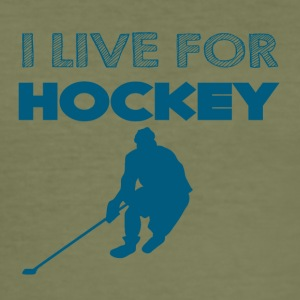 Hockey: Ik leef voor hockey - slim fit T-shirt