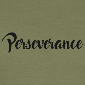 Perseverance - Men's Slim Fit T-Shirt