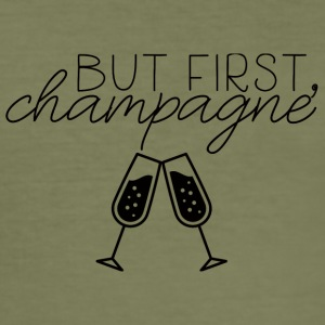 Sylvester / Silvester: But First, Champagne. - Männer Slim Fit T-Shirt