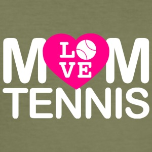 Mom love tennis - Men's Slim Fit T-Shirt