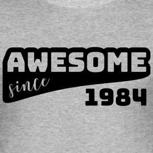 Awesome since 1984 / Birthday-Shirt - Men's Slim Fit T-Shirt