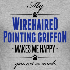 My Wirehaired Pointing Griffon makes me happy - Männer Slim Fit T-Shirt
