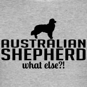 AUSTRALIAN SHEPHERD what else - Men's Slim Fit T-Shirt