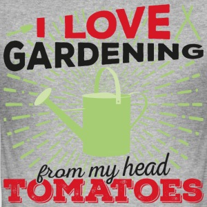 I love gardening from my head tomatoes! (Dark) - Men's Slim Fit T-Shirt