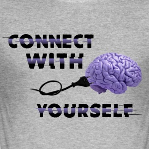 Connect With Yourself - Men's Slim Fit T-Shirt