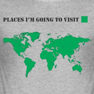 Places I'm going to visit - Camiseta ajustada hombre