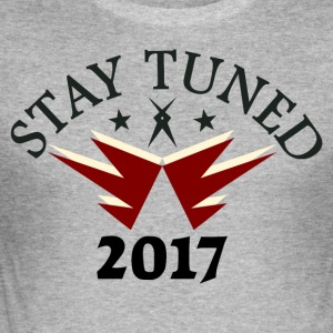 Stay Tuned! - Tee shirt près du corps Homme