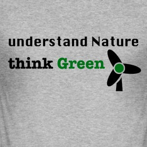 Understand Nature. Think Green! - Men's Slim Fit T-Shirt