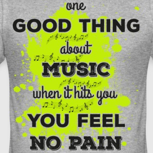 Music! When it hits you you feel no pain (dark) - Men's Slim Fit T-Shirt