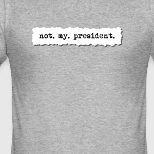 Not my president, newspaper torn page t shirt - Men's Slim Fit T-Shirt