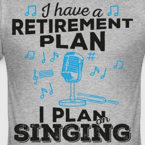Retirement plan singing (dark) - Männer Slim Fit T-Shirt