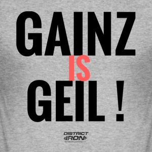 Herren FUN Shirt GAINZ IS GEIL - Männer Slim Fit T-Shirt
