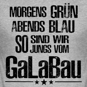 ++ So we are guys from Galabau ++ - Men's Slim Fit T-Shirt