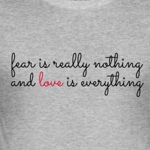 Liebe ist alles - love is everything - Männer Slim Fit T-Shirt