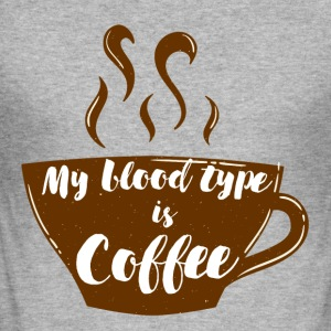 Kaffee: My blood type is coffee - Männer Slim Fit T-Shirt