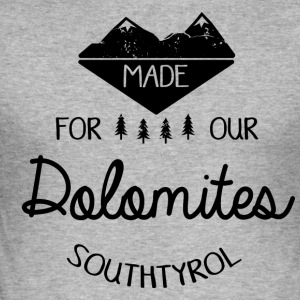 Made for the Dolomites - Men's Slim Fit T-Shirt